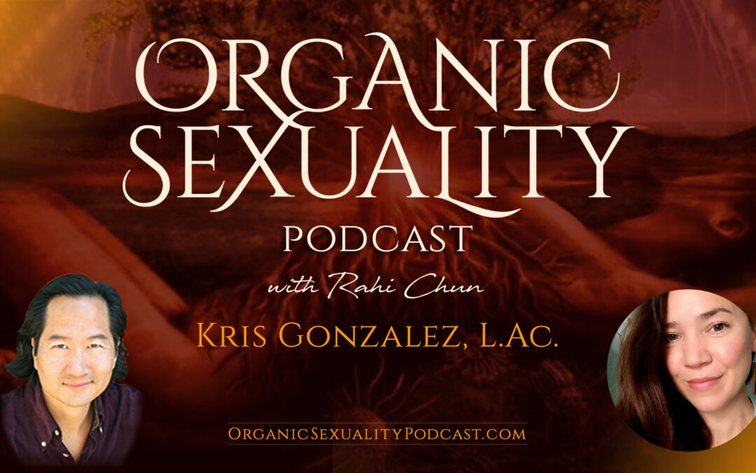 How to Live a Jing-Centered Life: Honoring Our Sexual Qi Essence