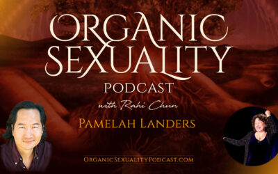 How Tantra, Yoni Massage, and Sexological Bodywork Can Restore Sexual Pleasure and Wholeness